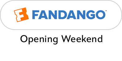Opening Weekend - Fandango