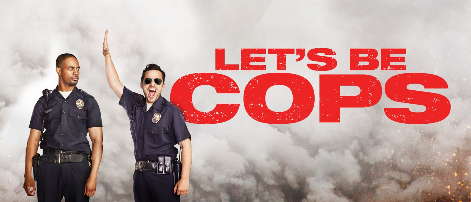 Let's Be Cops Hero