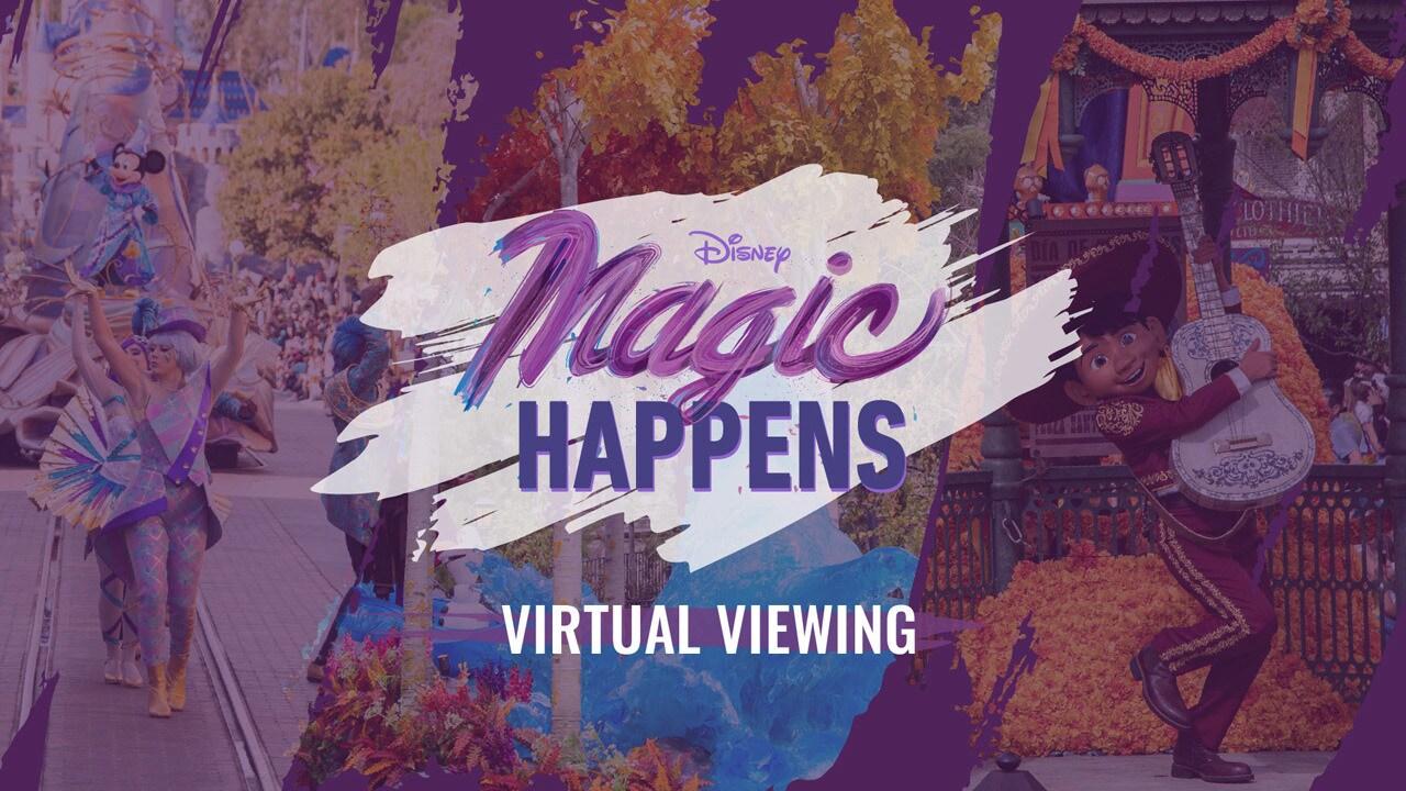 "Watch Disneyland's All-New ""Magic Happens"" Parade"