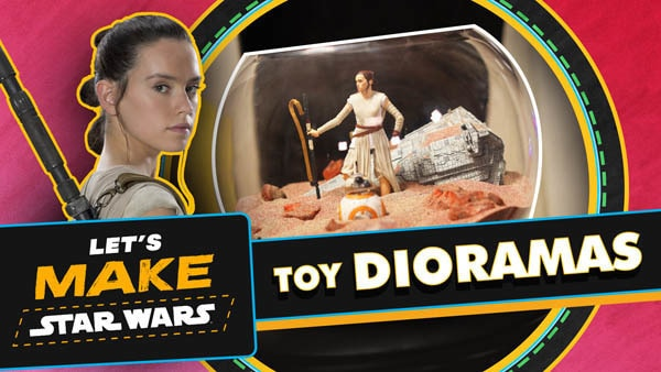 Let's Make Star Wars - Toy Dioramas