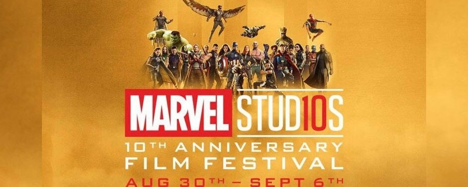 Marvel Studios 10th Anniversary Film Festival Aug. 30th - sept. 6th; various Marvel heroes from the films above the Marvel studios logo