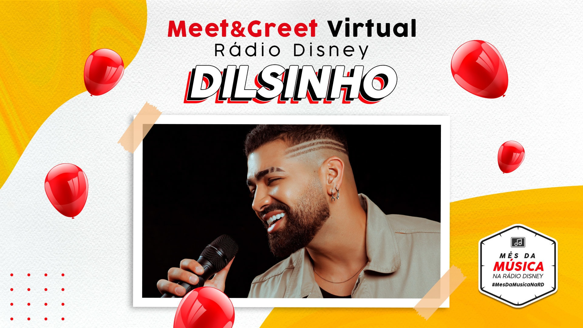 MEET & GREET RÁDIO DISNEY VIRTUAL - DILSINHO
