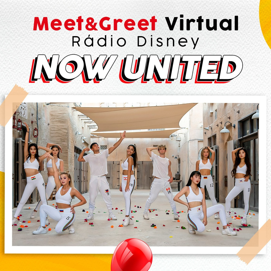 MEET & GREET RÁDIO DISNEY VIRTUAL - NOW UNITED