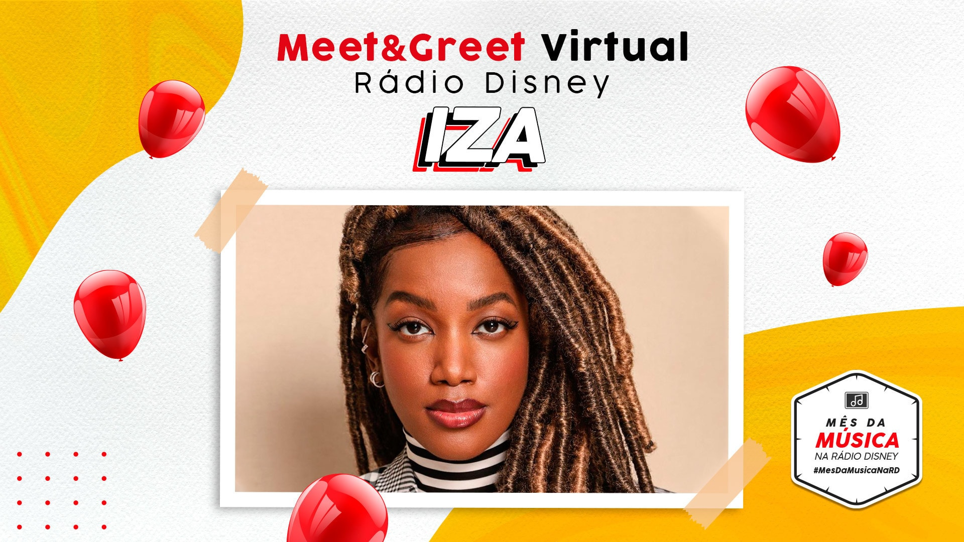 MEET & GREET RÁDIO DISNEY VIRTUAL - IZA
