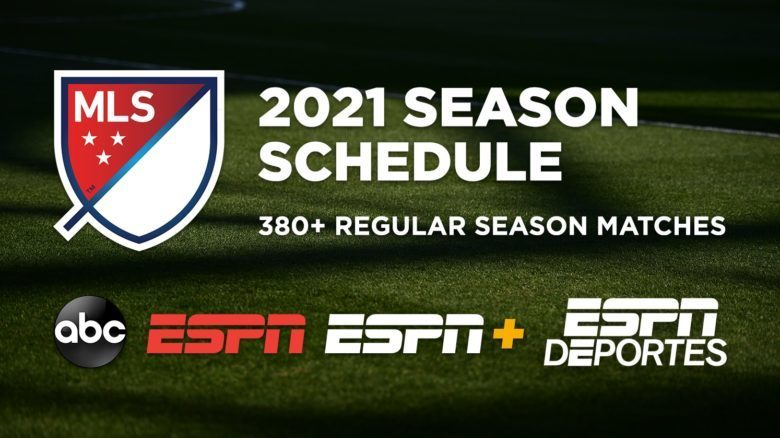 ABC, ESPN and ESPN+ to Carry More Than 380 Major League Soccer Regular Season Matches in 2021