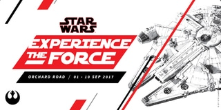 STAR WARS: EXPERIENCE THE FORCE @ ORCHARD ROAD / 1 - 10 SEP / FIND OUT MORE >