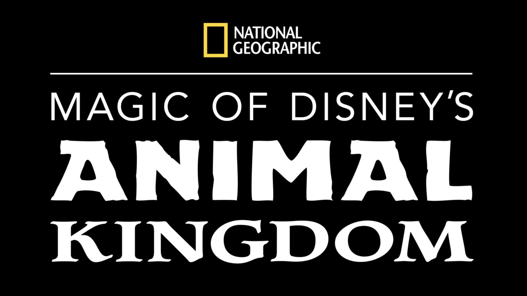 "Disney+ To Premiere ""Magic Of Disney's Animal Kingdom"" From National Geographic On September 25"