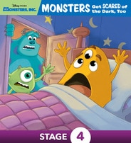 Monsters, Inc.: Monsters Get Scared of the Dark, Too!