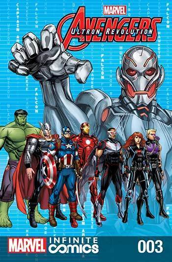 Avengers: Ultron Revolution #03: The Ultimates Part 1