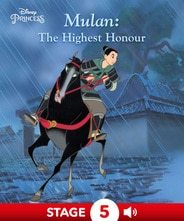 Disney Princess Mulan:  The Highest Honour