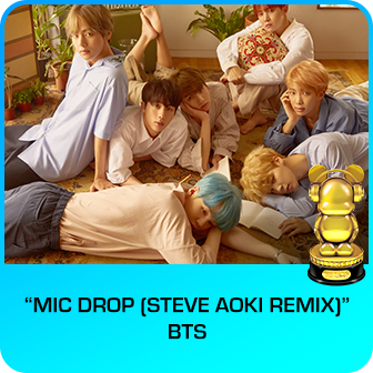 "RDMA 2018 Winner - BEST DANCE TRACK - ""Mic Drop (Steve Aoki Remix)"" by BTS"