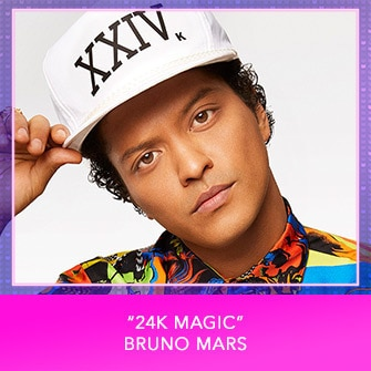 "RDMA 2017 Nominee - BEST SONG THAT MAKES YOU SMILE - ""24K Magic"" by Bruno Mars"