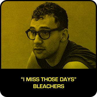 "RDMA 2018 Winner - BEST SONG THAT MAKES YOU SMILE - ""I Miss Those Days"" by Bleachers"
