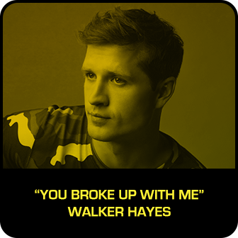 "RDMA 2018 Winner - RADIO DISNEY COUNTRY FAVORITE SONG - ""You Broke Up With Me"" by Walker Hayes"