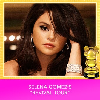 "RDMA 2017 Winner - INTERNATIONAL - FAVORITE TOUR - Selena Gomez's ""Revival Tour"""