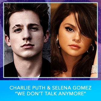 "RDMA 2017 Nominee - BEST COLLABORATION - Charlie Puth & Selena Gomez ""We Don't Walk Anymore"""