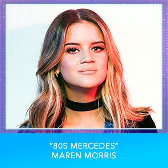 "RDMA 2017 Nominee - COUNTRY FAVORITE SONG - ""80s Mercedes"" by Maren Morris"