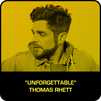"RDMA 2018 Winner - RADIO DISNEY COUNTRY FAVORITE SONG - ""Unforgettable"" by Thomas Rhett"