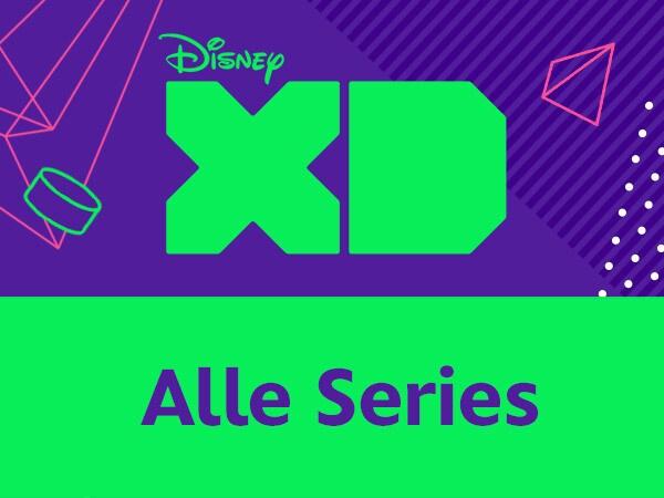 Disney XD - Alle Series