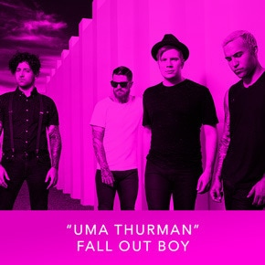 """Uma Thurman"" by Fall Out Boy"