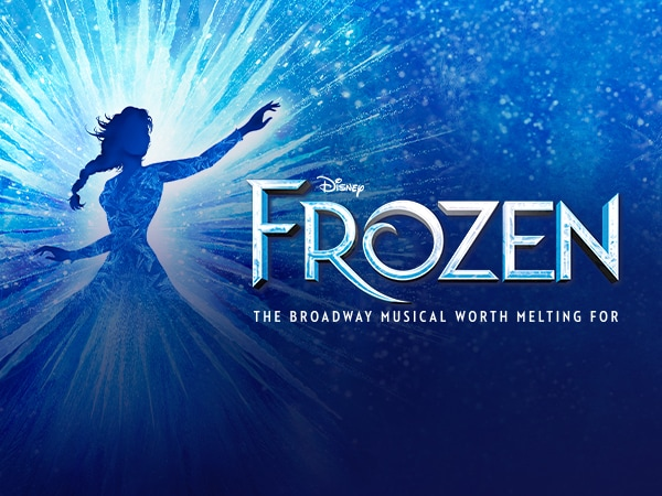 Disney Frozen. The Broadway Musical Worth Melting For.