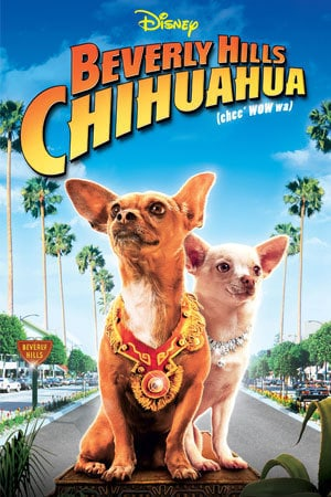 Beverly Hills Chihuahua Disney Movies