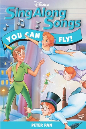 Sing Along Songs: Peter Pan -- You Can Fly!