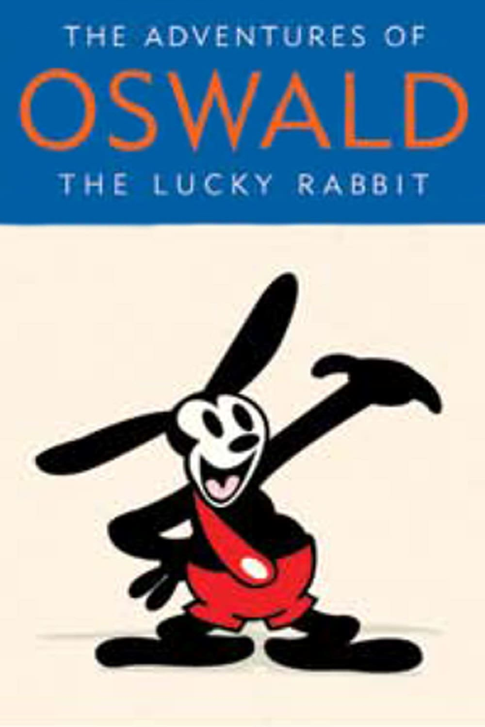 The Adventures Of Oswald The Lucky Rabbit