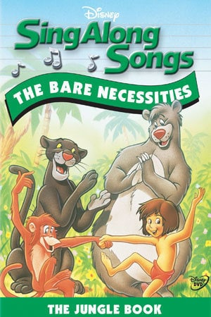 Sing Along Songs: The Jungle Book -- The Bare Necessities