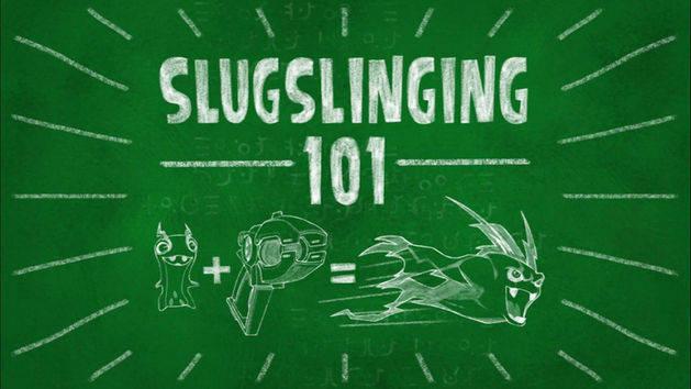 Slugisodes: Slugslinging 101