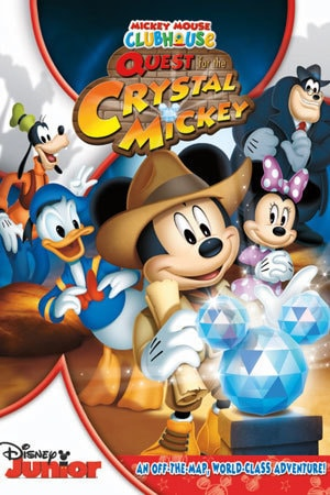 Mickey Mouse Clubhouse and the Quest for the Crystal Mickey