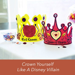 Crown Yourself Like a Disney Villain