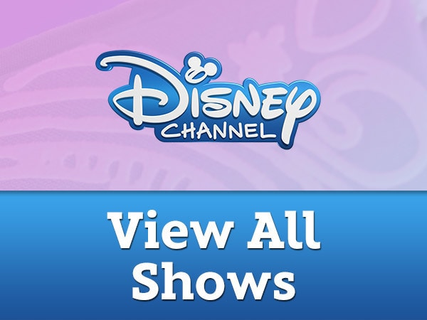 Disney Channel - All Shows