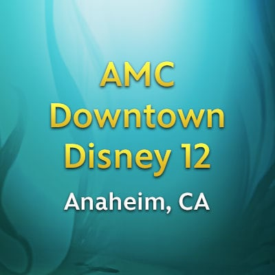 Anaheim, CA - AMC Downtown Disney 12