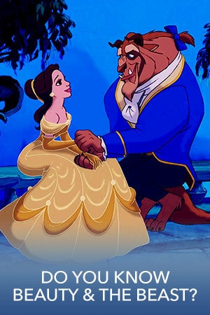How Well Do You Know Beauty & the Beast?
