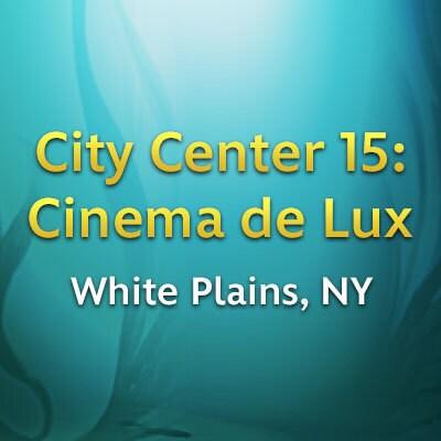 White Plains, NY - City Center 15: Cinema de Lux