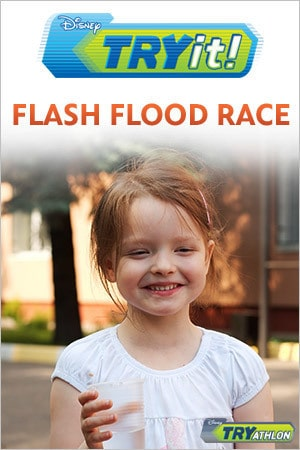 TRYit Activity - Flash Flood Race