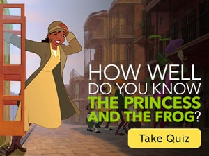 How Well Do You Know The Princess and the Frog?