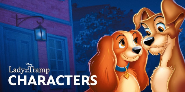Lady And The Tramp Characters Disney Movies