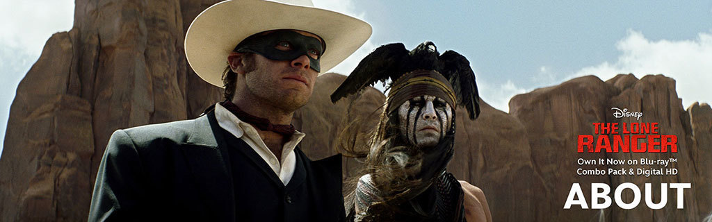 Lone Ranger-About