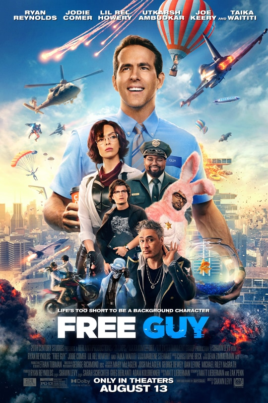 Free Guy | Only in theaters August 13 | Movie Poster