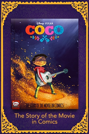 Coco: The Story of the Movie in Comics