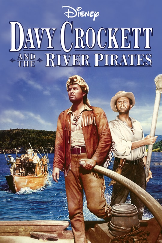 Disney | Davy Crockett and the River Pirates movie poster