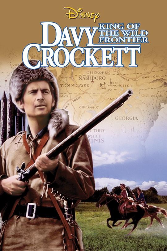 Davy Crockett King Of The Wild Frontier | Movie poster