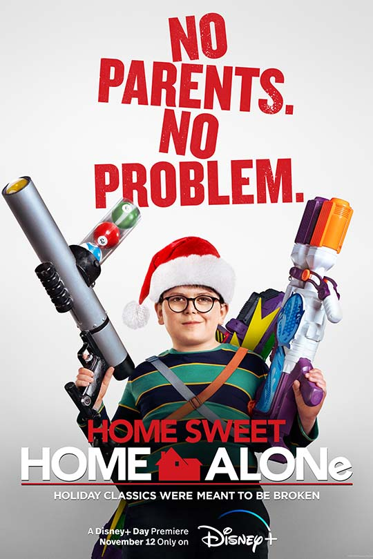 No parents. No problem. | Home Sweet Home Alone | Holiday classics were meant to be broken | A Disney+ Day premiere | November 12 | Only on Disney+ | movie poster