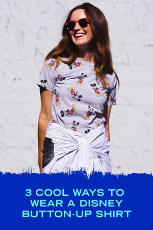 3 COOL WAYS TO WEAR A DISNEY BUTTON-UP SHIRT