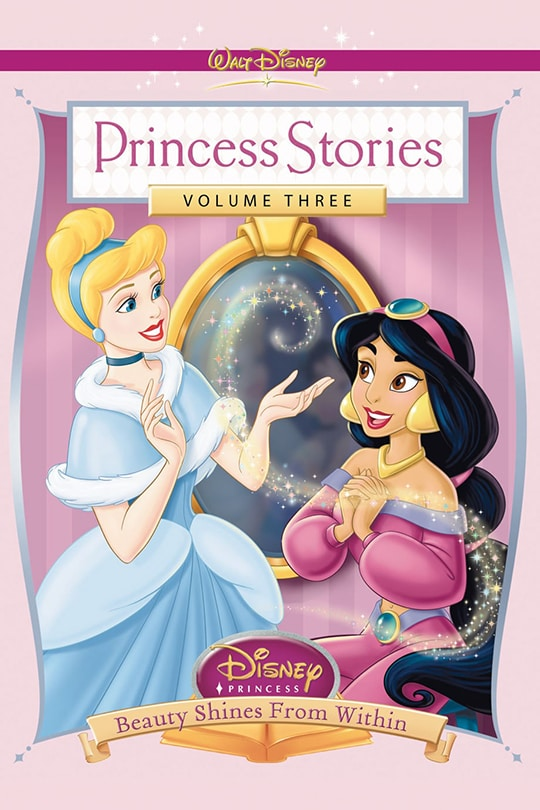Princess Stories Volume Three | Disney Princess | Beauty Shines From Within movie poster