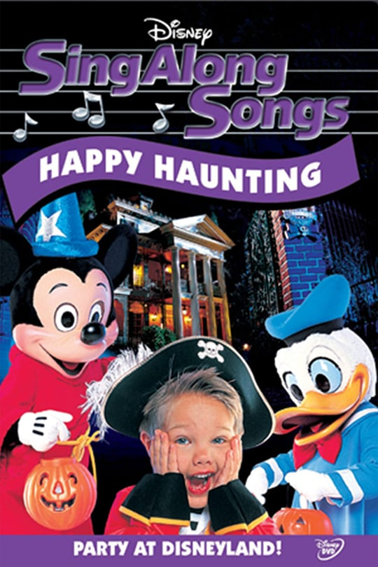 Disney Sing Along Songs: Happy Haunting | Party at Disneyland! movie poster
