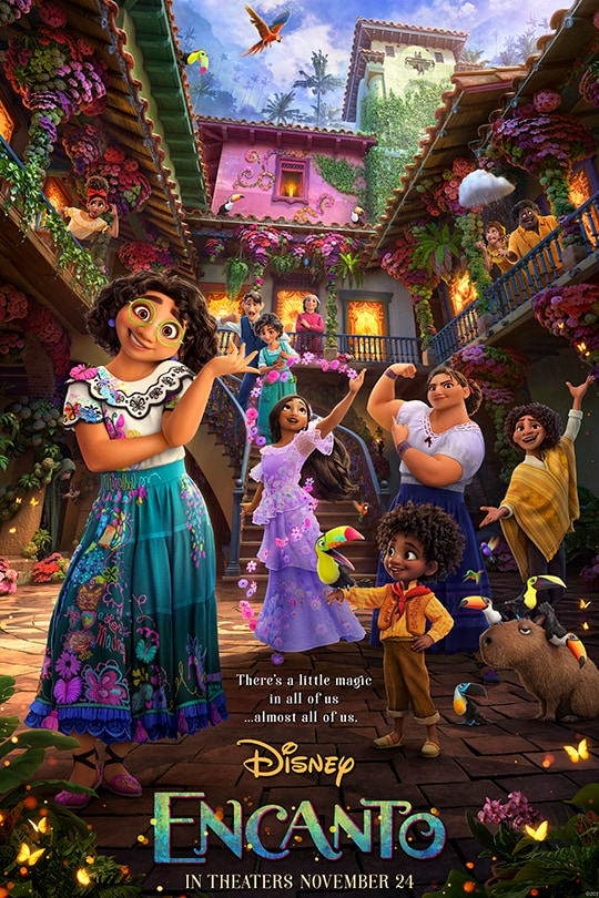Image of Mirabel and her extended family in a courtyard | There's a little magic in all of us...almost all of us. | Disney | Encanto | In theaters November 24 | movie poster