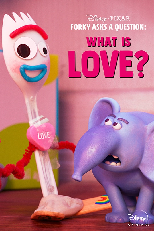 Forky Asks A Question: What is Love? - FYC page - poster image